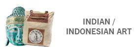 INDIAN / INDONESIAN ART